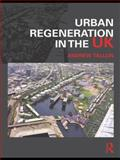 Urban Regeneration in the UK, Tallon, Andrew, 0415425972
