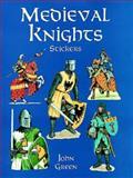 Medieval Knights Stickers, John Green, 0486405974
