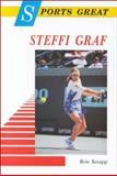 Sports Great Steffi Graf, Ron Knapp, 089490597X