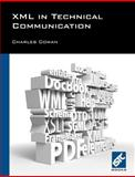 XML in Technical Communication, Cowan, Charles, 0950645974