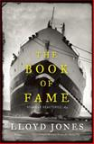 The Book of Fame, Lloyd Jones, 1921145978