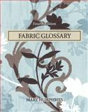 Fabric Glossary, Humphries, Mary, 0135005973