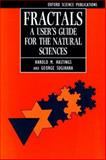 Fractals : A User's Guide for the Natural Sciences, Hastings, Harold M. and Sugihara, George, 0198545975