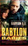 Babylon Babies, Maurice G. Dantec, 0345505972