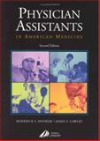 Physician Assistants in American Medicine, Hooker, Roderick S. and Cawley, James F., 0443065977