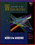 Learning to Use Windows Applications : Microsoft Word 6.0 for Windows, Shelly, Gary B. and Cashman, Thomas J., 0877095973