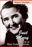 Just Mary, Margaret Anne Hume, 155002597X