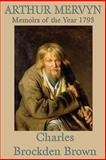 Arthur Mervyn, Charles Brockden Brown, 1617205974