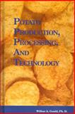 Potato Production, Processing and Technology 9781845695972