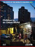 The State of the World's Children 2012, United Nations, 9280645978
