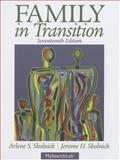 Family in Transition, Skolnick, Arlene S. and Skolnick, Jerome H., 0205215971