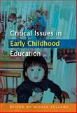 Critical Issues in Early Childhood Education, Yelland, Nicola, 0335215971
