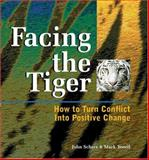 Facing the Tiger, Schere, John and Yeoell, Mark, 087425597X