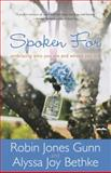 Spoken For, Robin Jones Gunn and Alyssa Joy Bethke, 160142597X