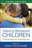 Helping Bereaved Children 9781606235973