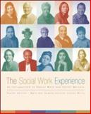 The Social Work Experience : An Introduction to Social Work and Social Welfare, Suppes, Mary Ann and Wells, Carolyn Cressy, 0072485973