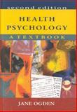 Health Psychology : A Textbook, Ogden, Jane, 0335205976