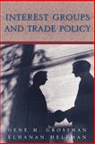 Interest Groups and Trade Policy, Grossman, Gene M. and Helpman, Elhanan, 0691095973