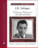 Critical Companion to J. D. Salinger, Mueller, Bruce F. and Hochman, Will, 0816065977