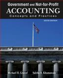 Government and Not-for-Profit Accounting : Concepts and Practices, Granof, Michael H. and Khumawala, Saleha B., 1118155971