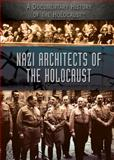 Nazi Architects of the Holocaust, Corona Brezina, 1477775978