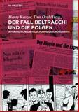 Der Fall Beltracchi und Die Folgen : Interdisziplinäre Fälschungsforschung Heute, , 3110315971