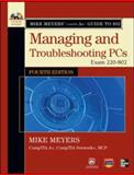 Managing and Troubleshooting PCs : Exam 220-802, Meyers, Michael, 0071795979