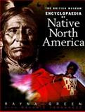The British Museum Encyclopedia of Native North America, Green, Rayna, 0253335973