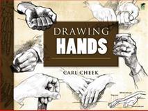 Drawing Hands, Carl Cheek, 0486465977