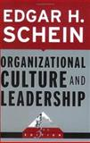 Organizational Culture and Leadership, Schein, Edgar H., 0787975974