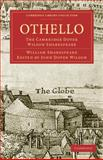 Othello : The Cambridge Dover Wilson Shakespeare, Shakespeare, William, 1108005977