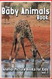 The Baby Animals Book, Shannon Jones, 1482305976