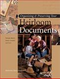 Organizing and Preserving Your Heirloom Documents, Katherine Scott Sturdevant, 155870597X