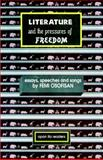 Literature and the Pressures of Freedom, Femi Osofisan, 9783325973