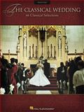 The Classical Wedding, , 063402597X