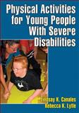 Physical Activities for Young People with Severe Disabilities