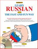 Learn Russian the Fast and Fun Way, Thomas Beyer, 0764195972