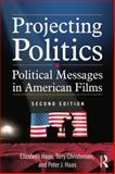 Projecting Politics 2nd Edition