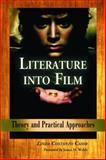 Literature into Film, Linda Costanzo Cahir, 0786425970