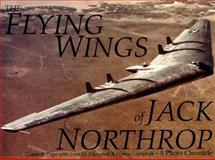 The Flying Wings of Jack Northrop, John Campbell and Donna Campbell, 0887405975