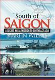 South of Saigon, Martin Wilens, 1477135979