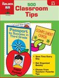500 Classroom Tips, The Mailbox Books Staff, 1562345974