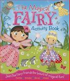 The Magical Fairy Activity Book, Arcturus Publishing Staff, 1782125973