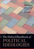 The Oxford Handbook of Political Ideologies, Michael Freeden, Lyman Tower Sargent, Marc Stears, 0199585970