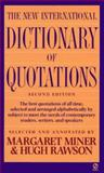 The New International Dictionary of Quotations, , 0451175972