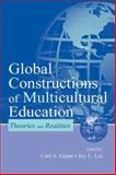 Global Constructions of Multicultural Education 9780805835977