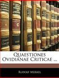 Quaestiones Ovidianae Criticae, Rudolf Merkel, 1144245974