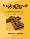 Preaching Through the Psalms, Charles H. Spurgeon, 1484125975