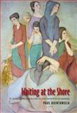 Waiting at the Shore, Paul Quintanilla, 1845195973