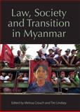 Law, Society and Transition in Myanmar, , 1849465975